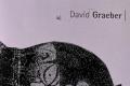 """""""Frammenti di frammenti"""" - a David Graeber (da Naven)"""